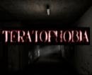 Teratophobia